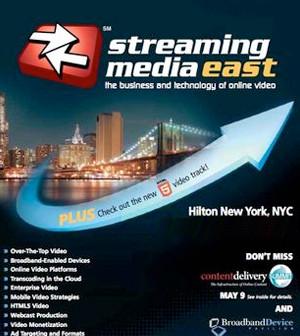 Streaming Media East